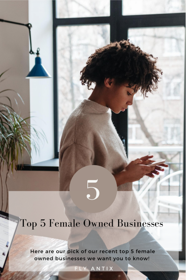 Top 5 female owned businesses